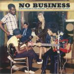 No Business: The PPX Sessions Vol 2
