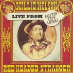 Red Headed Stranger: Live From Austin City Limits (Record Store Day Black Friday 2020)
