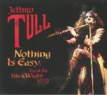 Nothing Is Easy: Live At The Isle Of Wight 1970 (reissue)