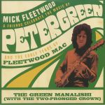 Mick Fleetwood & Friends Celebrate The Music Of Peter Green &The Early Years Of Fleetwood Mac (Record Store Day Black Friday 2020)