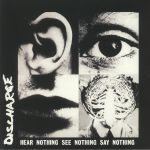 Hear Nothing See Nothing Say Nothing (reissue)