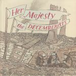 Her Majesty The Decemberists (reissue)