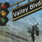 Valley Blvd: Demos & Outtakes 1983 Thru 1986 From The San Gabriel Valley