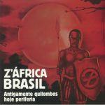 Antigamente Quilombos Hoje Periferia (remastered)