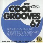 Cool Grooves 67: The Best In Future Urban R&B Slowjams Funk & Soul Cutz! (Strictly DJ Only)