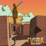 Archive Vol 7: Menhir