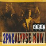 2pacalypse Now (reissue)
