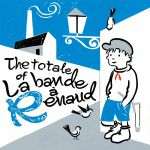 The Totale Of La Bande A Renaud