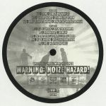 Warning: Noize Hazard