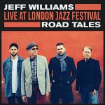 Live At London Jazz Festival: Road Tales
