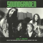 Ugly Truth: Live At The Paradise Club Boston MA January 21st 1990