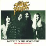 Dancing In The Moonlight: Rare & Unreleased Tracks