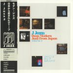 J Jazz Volume 3: Deep Modern Jazz From Japan