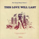 Chicago Boogie Volume 2: This Love Will Last
