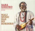 Mali Music Has No Borders: Mediterranean Blues