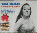 Queen Of Exotica: The Complete Studio Recordings 1943-1959