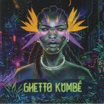 Ghetto Kumbe (repress)