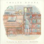 Twelve Doors: Tribute To Norituki Iwadare
