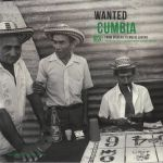 Wanted Cumbia (reissue)