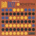 Introducing Jah Jazz Orchestra