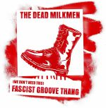 (We Don't Need This) Fascist Groove Thang (reissue)