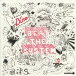 Beat The System (10th Anniversary Edition)