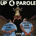 Up 4 Parole (B-STOCK)