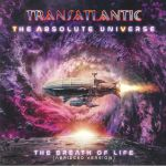 The Absolute Universe: The Breath Of Life (Abridged Version)