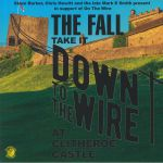 Take It To The Wire: At Clitheroe Castle