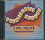 Psychedelic States: The Dakotas In The 60s