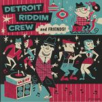 Detroit Riddim Crew & Friends