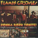 Gonna Rock Tonite! The Complete Recordings 1969-1971