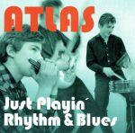 Just Playin' Rhythm & Blues