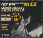 Musique Classique Et Jazz 1958-1962