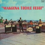 Makgona Tsohle Reggi