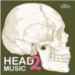 Head Music 2