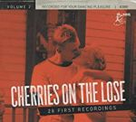 Cherries On The Loose Vol 2