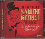 The Very Best of Marlene Dietrich 1952-1962: Sag Mir Wo Die Blumen Sind