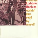 Walkin' This Road By Myself (reissue)