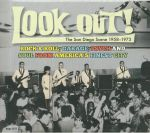 Look Out! The San Diego Scene 1958-1973