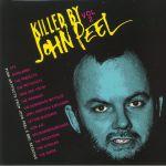 Killed By John Peel Vol 2