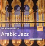 The Rough Guide To Arabic Jazz (B-STOCK)