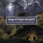 Songs Of Origin & Spirit