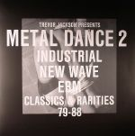 Metal Dance 2: Industrial New Wave EBM Classics & Rarities 79-88 (B-STOCK)