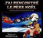 J'ai Rencontre Le Pere Noel (Soundtrack)