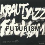 Kraut Jazz Futurism Vol 2