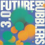 Gilles Peterson & Brownswood Recordings Present Future Bubblers 3.0