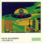 Rave Invaders Volume 1