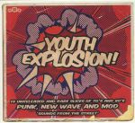 It's A Youth Explosion! Vol 2