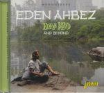 Eden's Island & Beyond